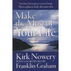making the most of your life